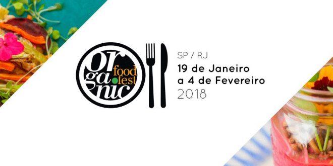 6º Organic Food Fest oferece alta gastronomia orgânica