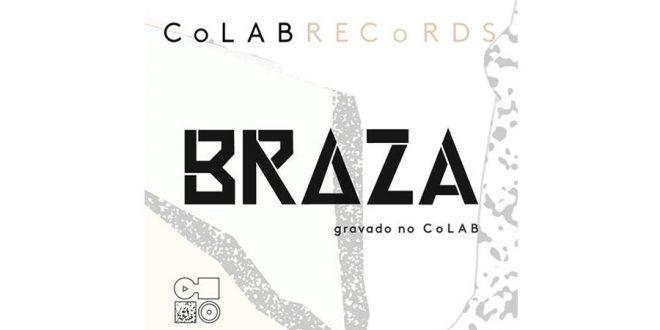 BRAZA lança EP em parceria com projeto CoLAB
